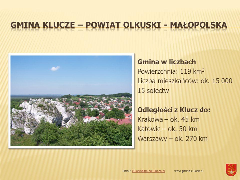 Gmina w liczbach Powierzchnia: 119 km 2 Liczba mieszkańców: ok. 15 000 15 sołectw Odległości z Klucz do: Krakowa – ok. 45 km Katowic – ok. 50 km Warsz