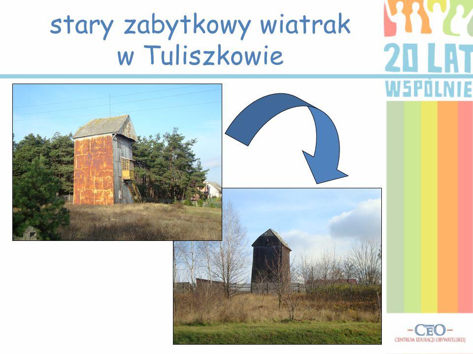 stary zabytkowy wiatrak w Tuliszkowie