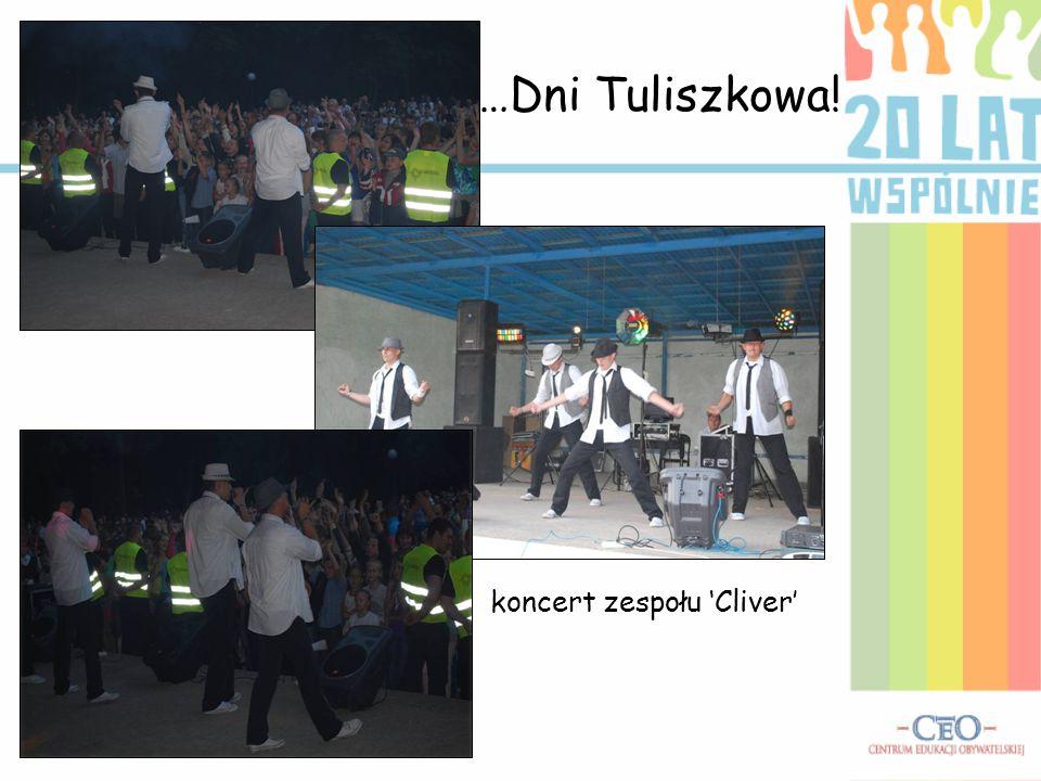 …Dni Tuliszkowa! koncert zespołu 'Cliver'