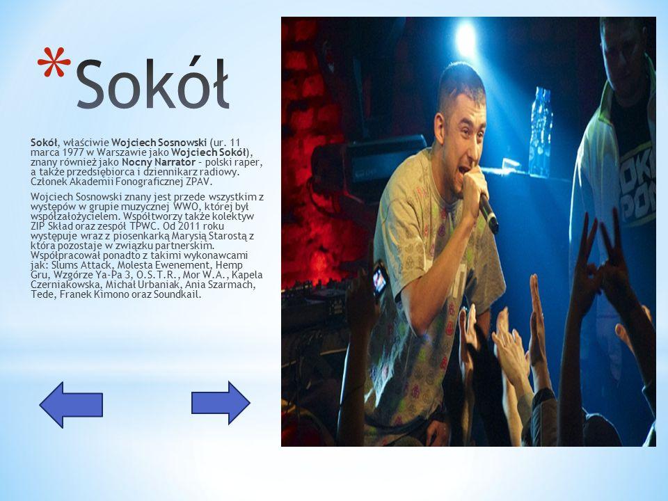 Sokół, właściwie Wojciech Sosnowski (ur.