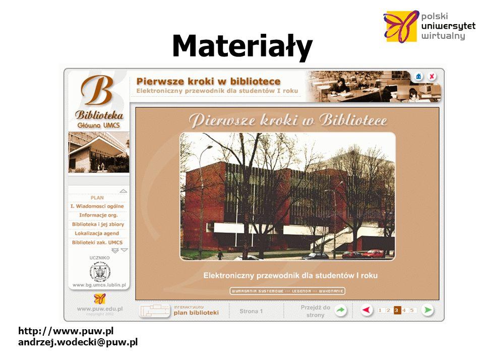 http://www.puw.pl andrzej.wodecki@puw.pl Materiały