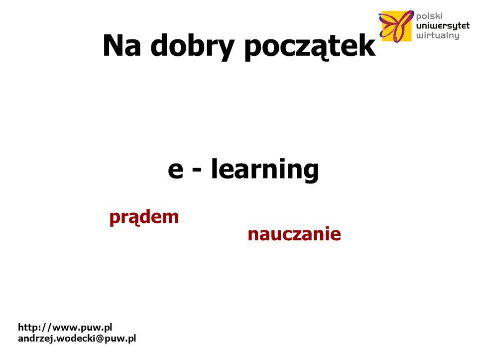 http://www.puw.pl andrzej.wodecki@puw.pl Współpraca.