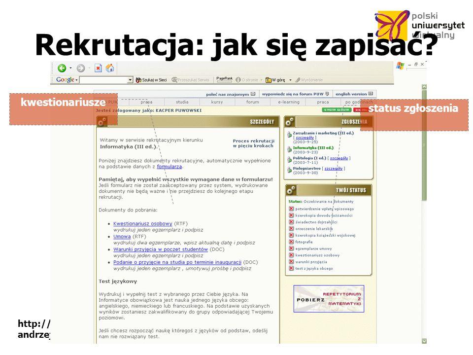http://www.puw.pl andrzej.wodecki@puw.pl Rekrutacja: jak się zapisać.
