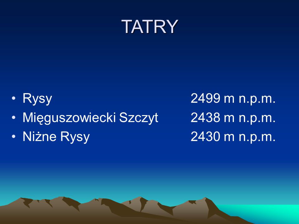BESKID ŚLĄSKI Skrzyczne1257 m n.p.m. Barania Góra1220 m n.p.m. Klimczok1117 m n.p.m.