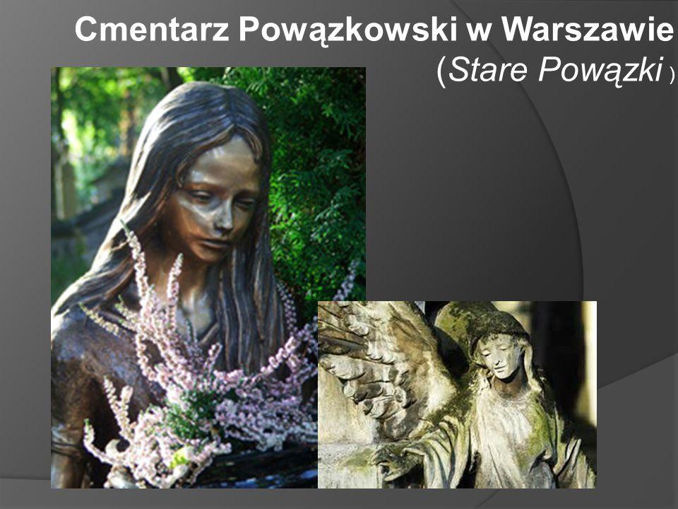 Cmentarz Powązkowski w Warszawie (Stare Powązki )