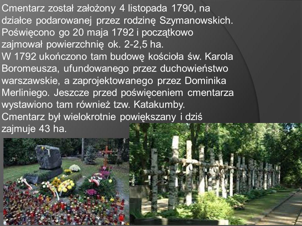 Cmentarz został założony 4 listopada 1790, na działce podarowanej przez rodzinę Szymanowskich. Poświęcono go 20 maja 1792 i początkowo zajmował powier