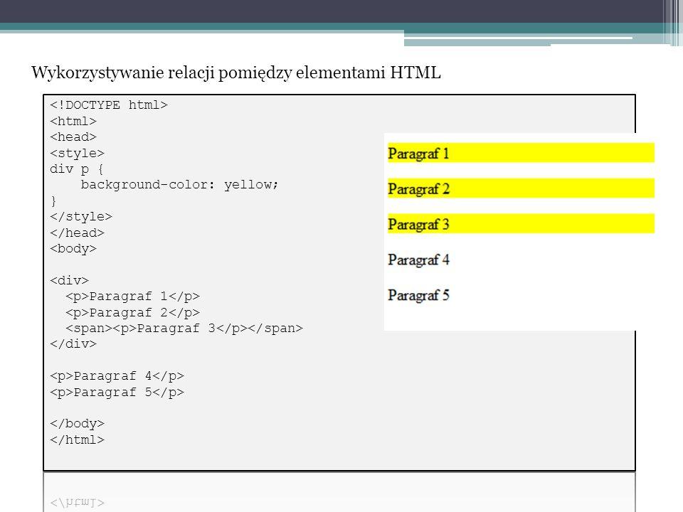Wykorzystywanie relacji pomiędzy elementami HTML