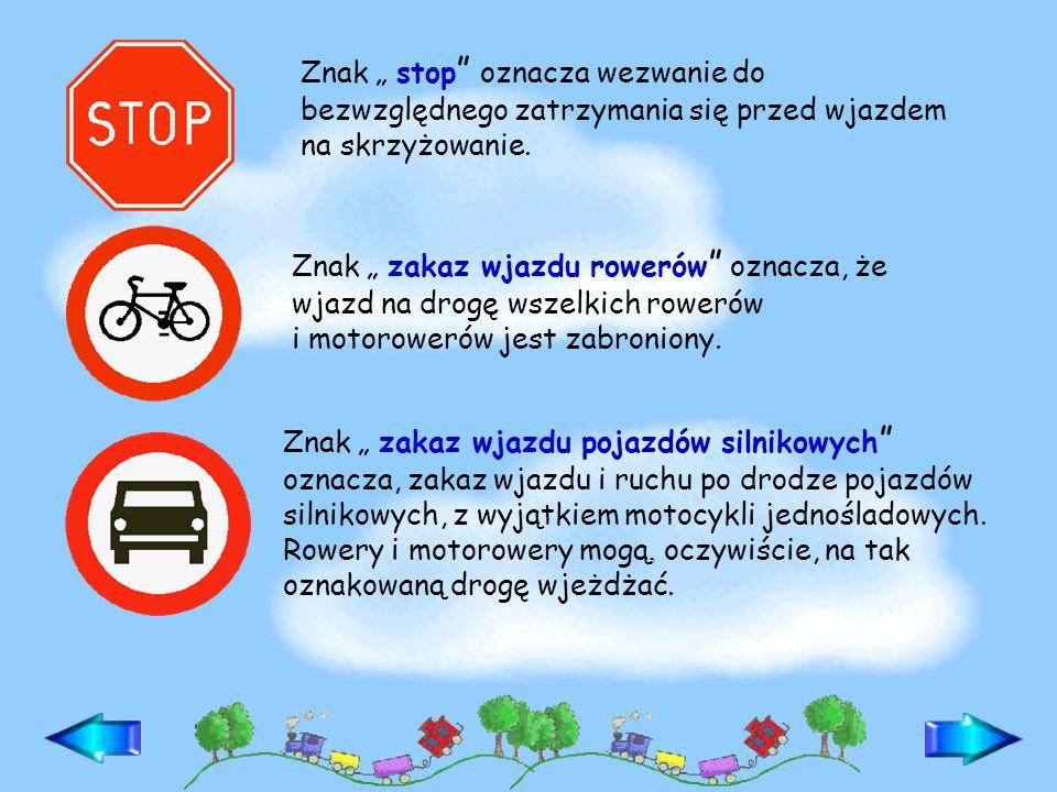 """Znak """" zakaz ruchu pieszych oznacza, że droga jest zamknięta dla pieszych."""