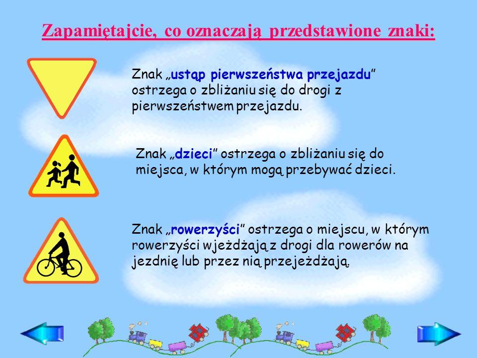 """Zapamiętajcie, co oznaczają przedstawione znaki: Znak """"rowerzyści ostrzega o miejscu, w którym rowerzyści wjeżdżają z drogi dla rowerów na jezdnię lub przez nią przejeżdżają."""