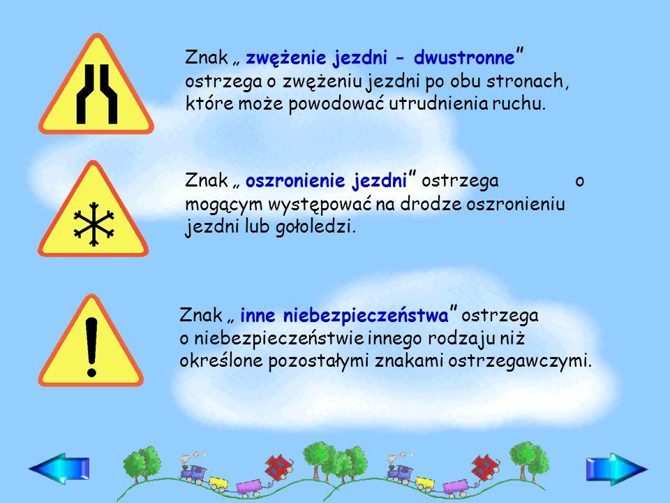 """Znak """" zwężenie jezdni - dwustronne ostrzega o zwężeniu jezdni po obu stronach, które może powodować utrudnienia ruchu."""