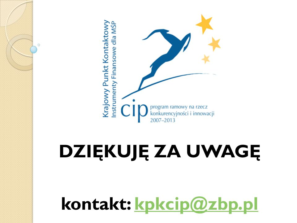 DZIĘKUJĘ ZA UWAGĘ kontakt: kpkcip@zbp.plkpkcip@zbp.pl
