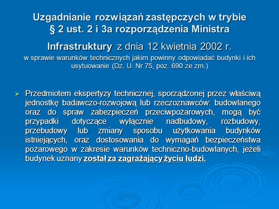 Uzgadnianie rozwiązań zastępczych w trybie § 2 ust. 2 i 3a rozporządzenia Ministra Infrastruktury z dnia 12 kwietnia 2002 r. w sprawie warunków techni