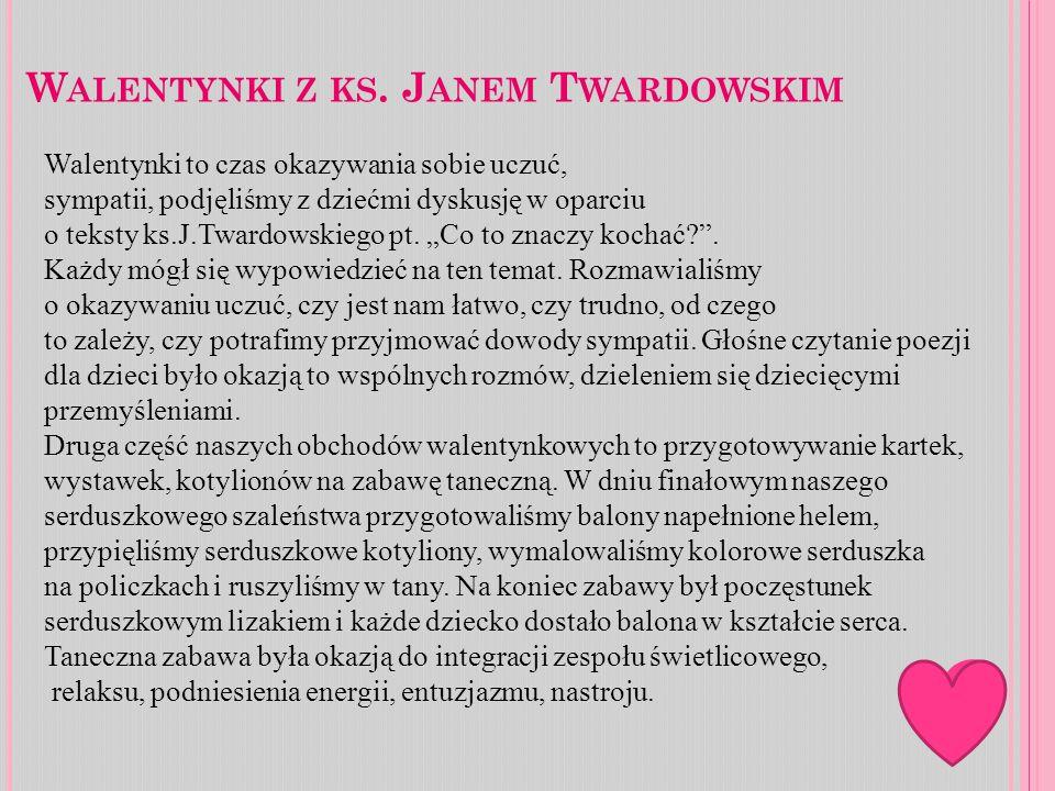 W ALENTYNKI Z KS.