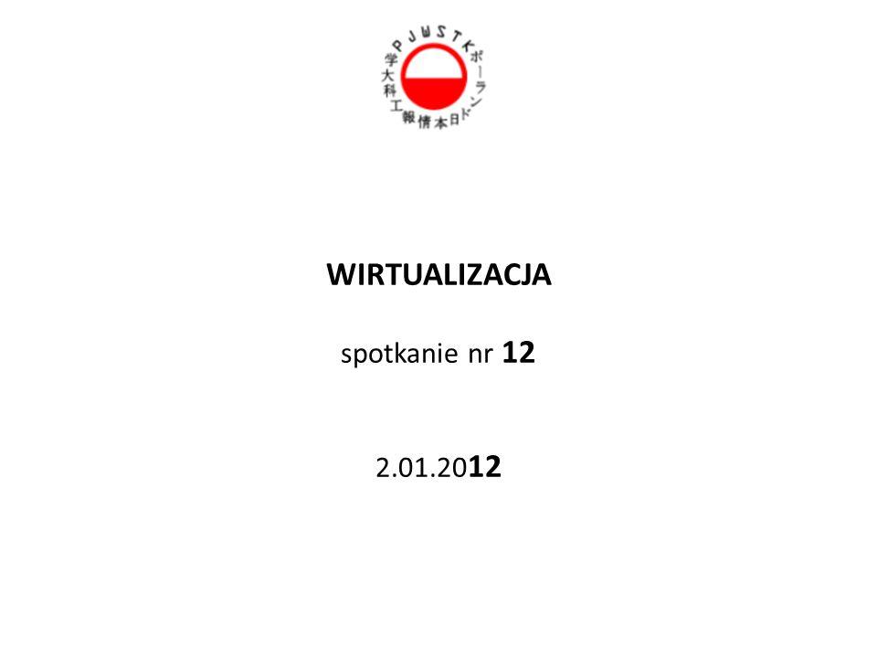 WIRTUALIZACJA spotkanie nr 12 2.01.20 12