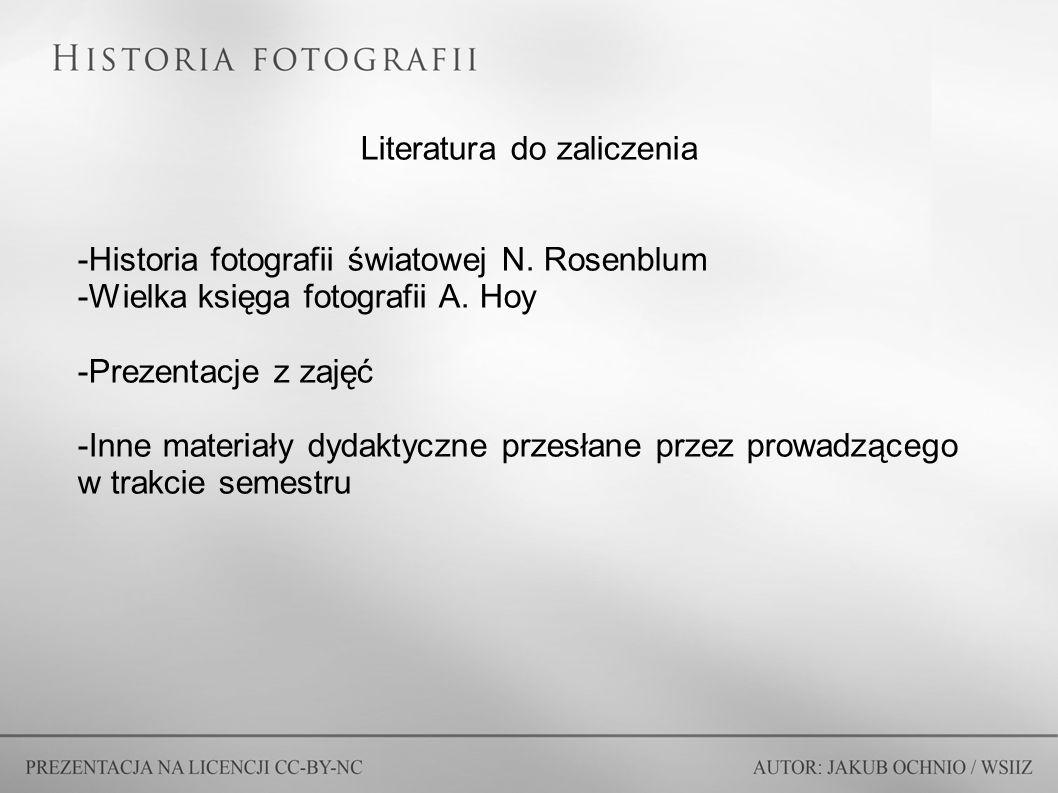 Literatura do zaliczenia -Historia fotografii światowej N.