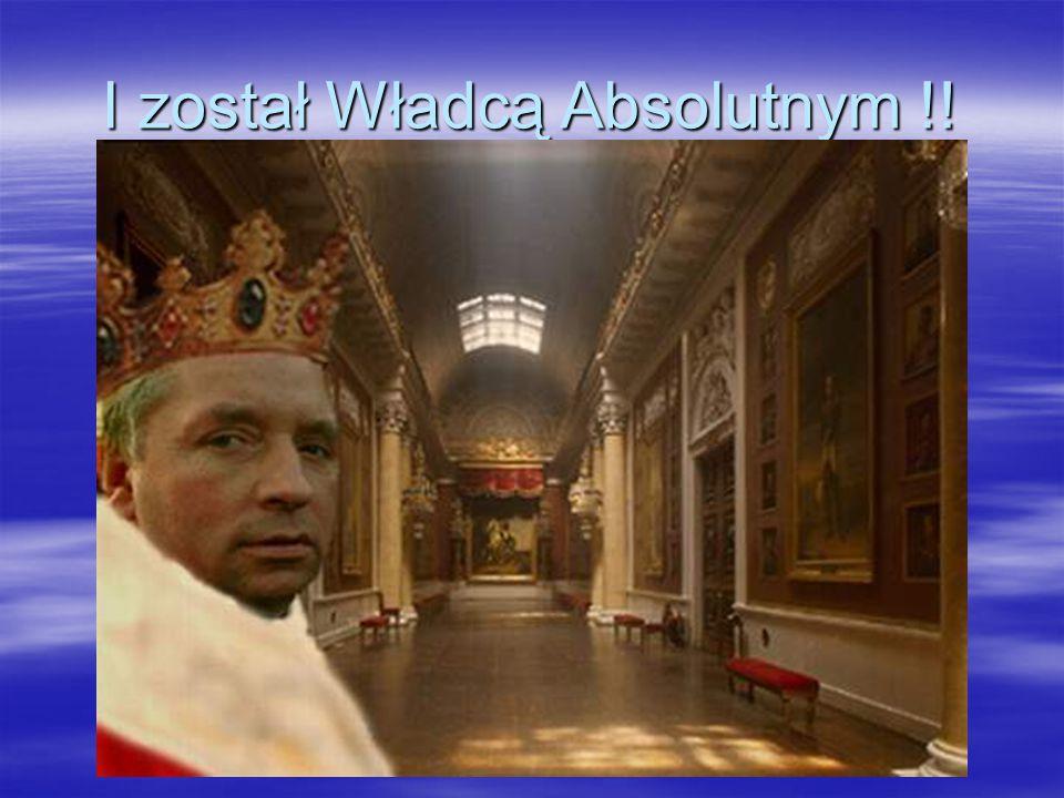 I został Władcą Absolutnym !!