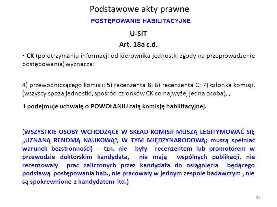 Podstawowe akty prawne U-SiT Art. 18a c.d. ▪ CK (po otrzymaniu informacji od kierownika jednostki zgody na przeprowadzenie postępowania) wyznacza: 4)