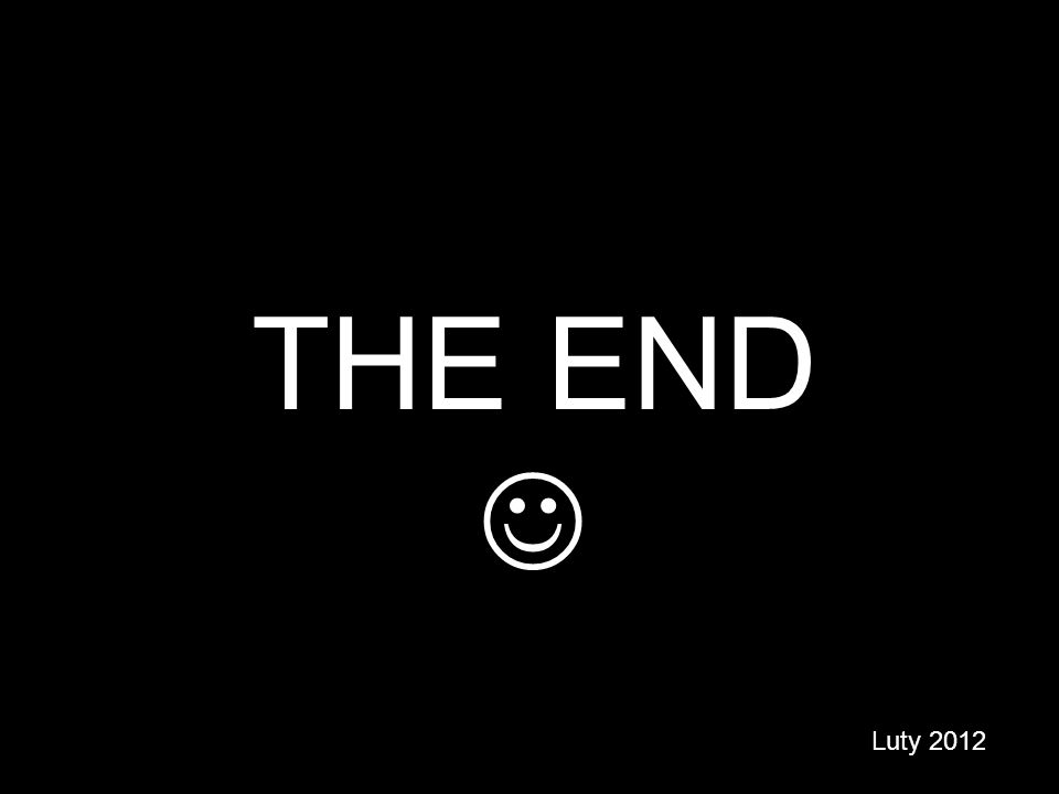 THE END Luty 2012