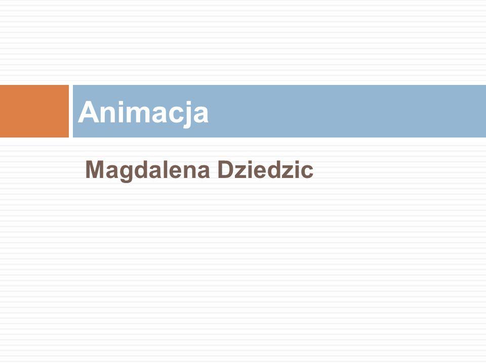 Magdalena Dziedzic Animacja