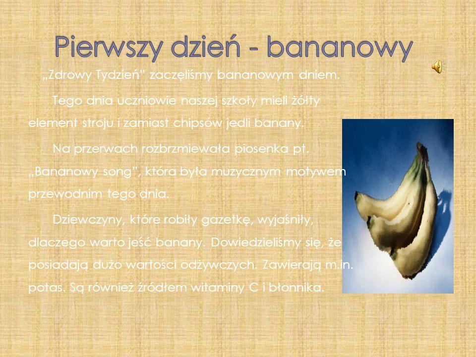 """""""Zdrowy Tydzień zaczęliśmy bananowym dniem."""