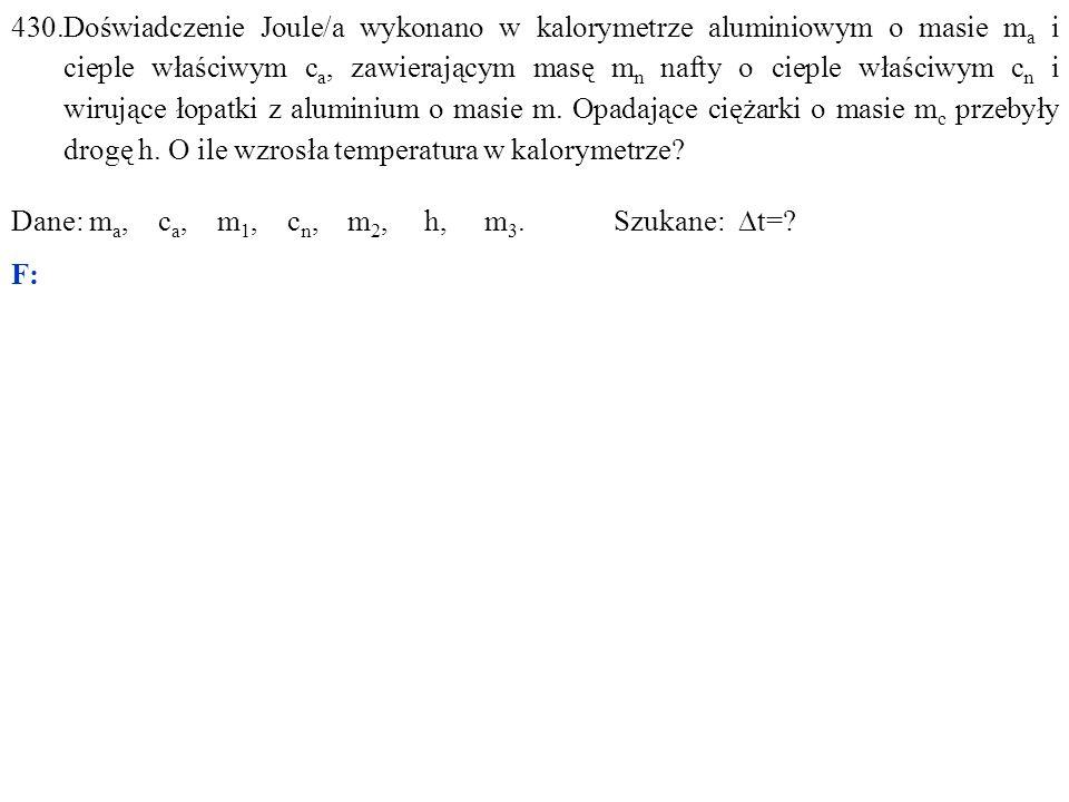 Dane: m a, c a, m 1, c n, m 2, h, m 3. Szukane:  t=? F: