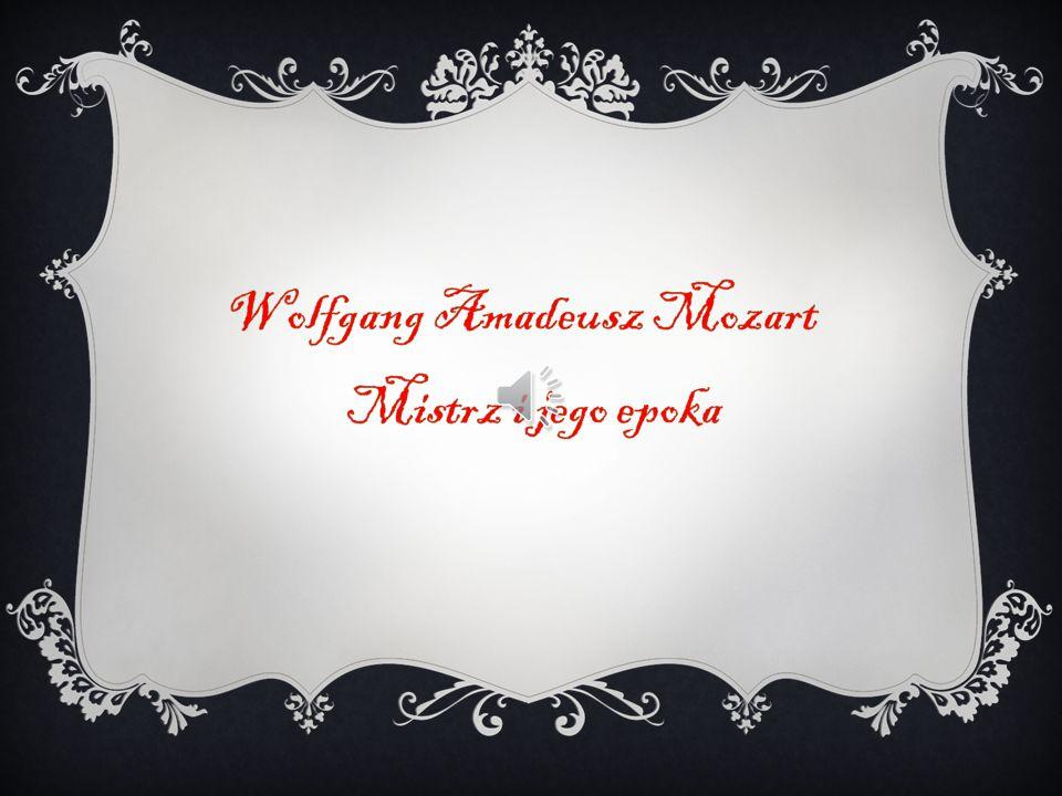  Wolfgang Amadeusz Mozart przychodzi na świat 27 stycznia 1756r.