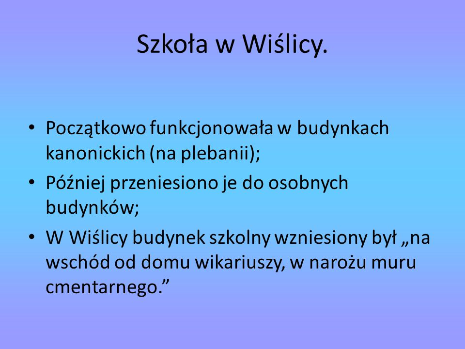 Szkoła w Wiślicy.