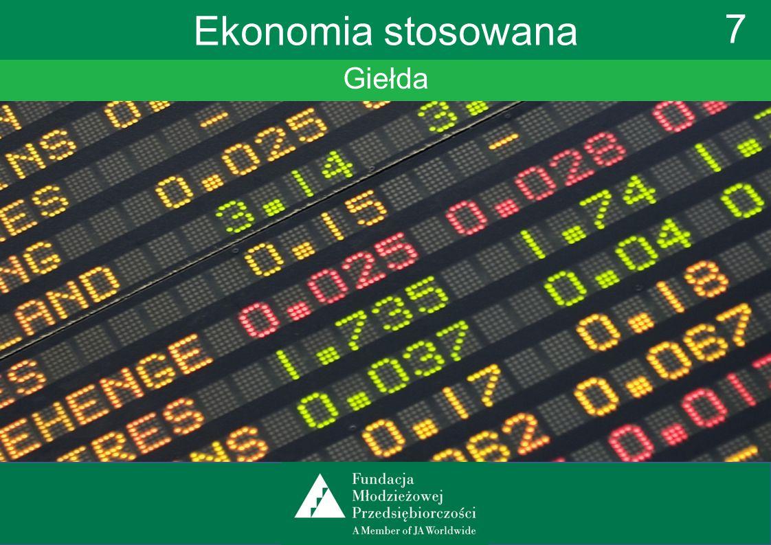 Giełda 7 Ekonomia stosowana