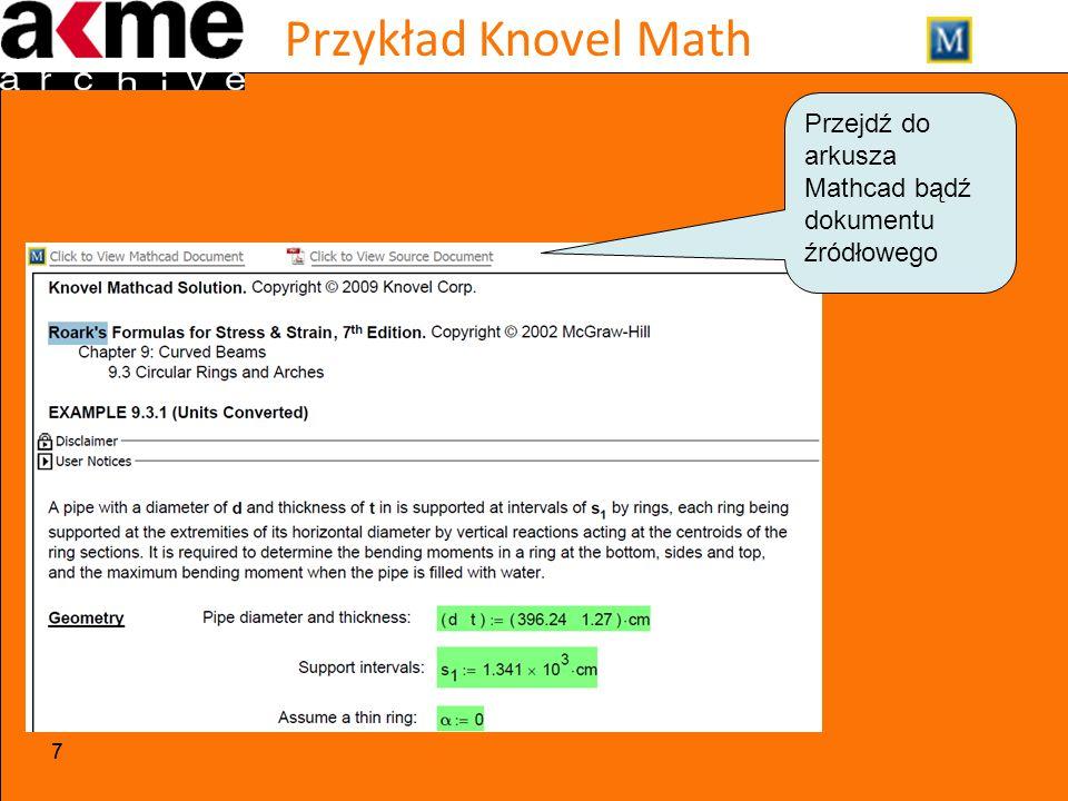 Przykład Knovel Math 77 Przejdź do arkusza Mathcad bądź dokumentu źródłowego
