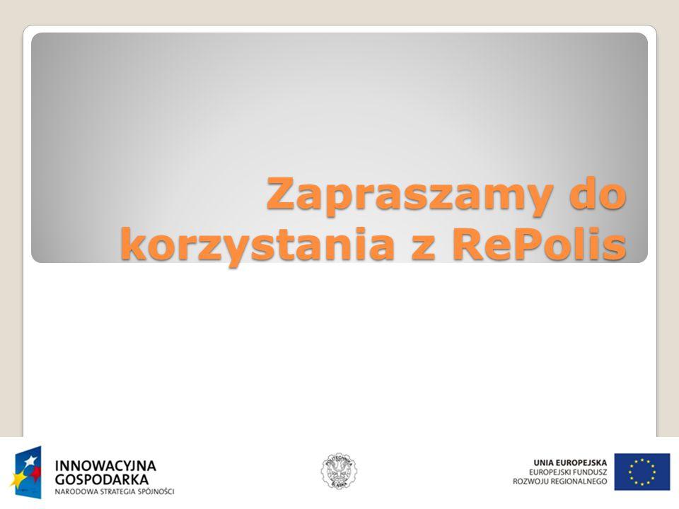 Zapraszamy do korzystania z RePolis