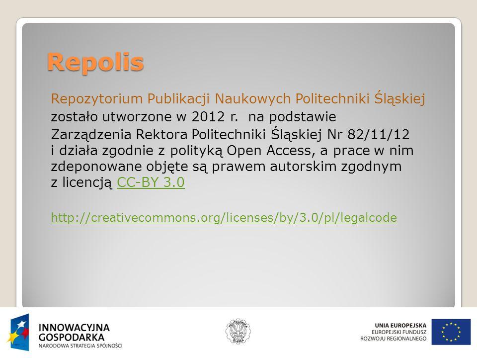 Repolis Repozytorium Publikacji Naukowych Politechniki Śląskiej zostało utworzone w 2012 r.