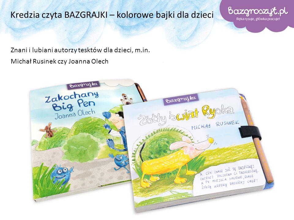 Kredzia czyta BAZGRAJKI – kolorowe bajki dla dzieci Znani i lubiani autorzy tesktów dla dzieci, m.in. Michał Rusinek czy Joanna Olech