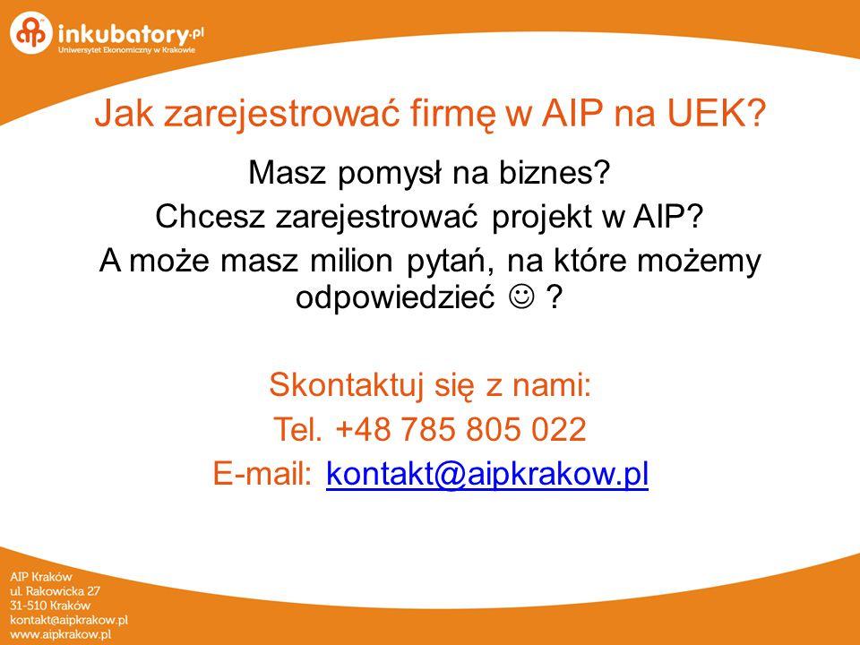 www.aipkrakow.pl fb.com/aip.krakow Kontakt Akademicki Inkubator Przedsiębiorczości UEK Pawilon A, pok.