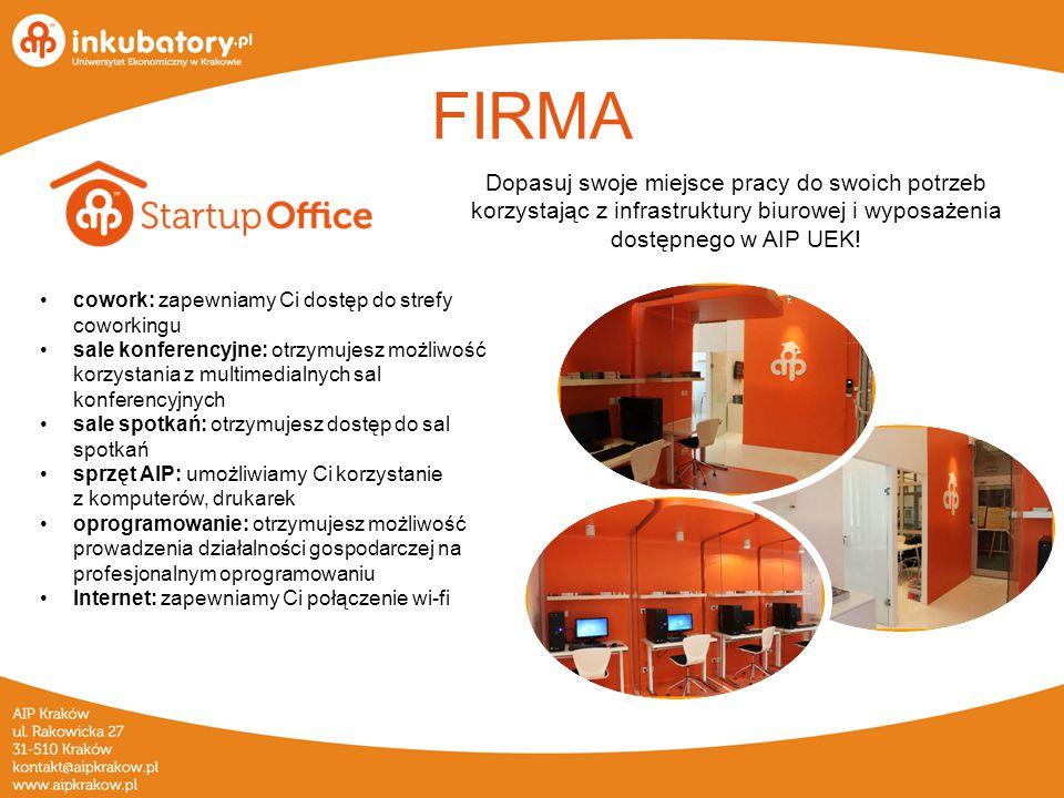 FIRMA Dopasuj swoje miejsce pracy do swoich potrzeb korzystając z infrastruktury biurowej i wyposażenia dostępnego w AIP UEK.