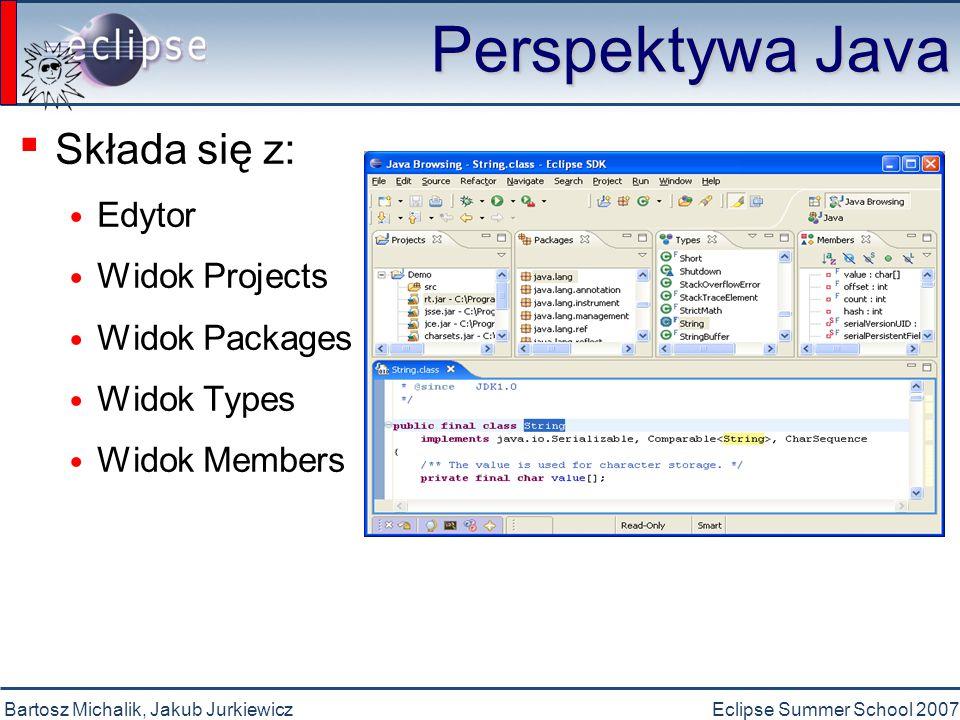 Bartosz Michalik, Jakub JurkiewiczEclipse Summer School 2007 Skróty klawiszowe ▪ Podstawowe skróty klawiszowe ▪ Można redefiniować