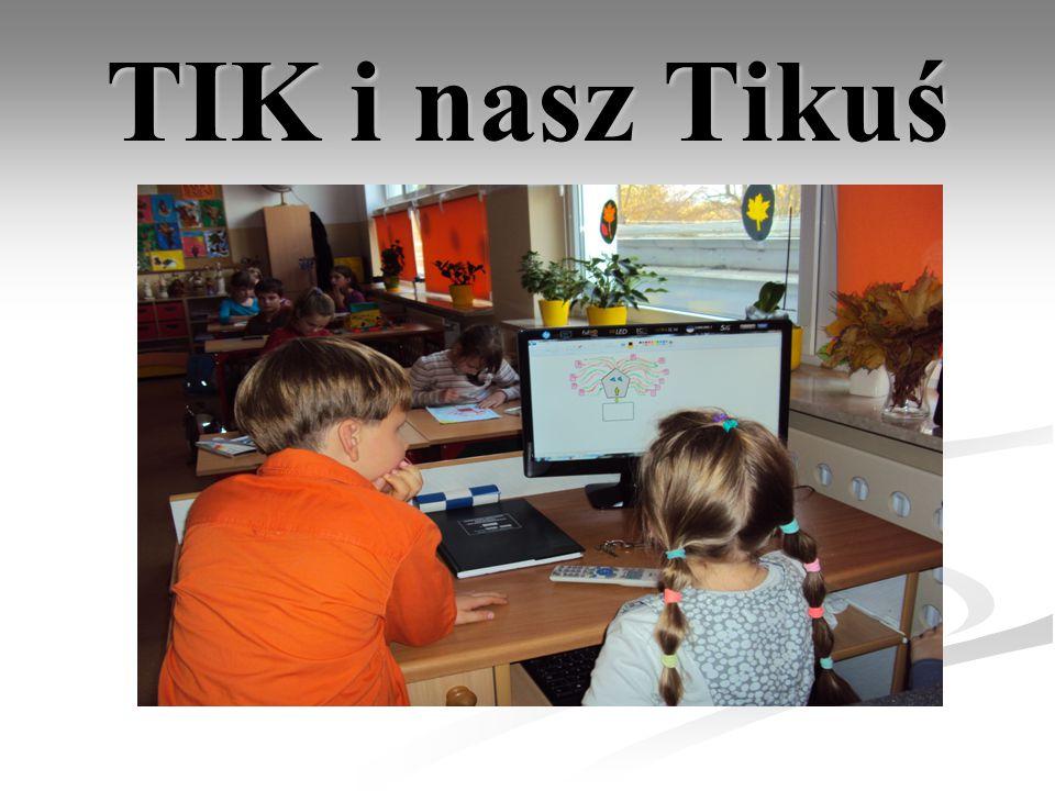 TIK i nasz Tikuś