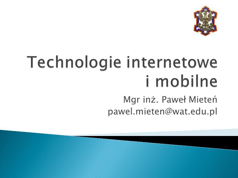 Mgr inż. Paweł Mieteń pawel.mieten@wat.edu.pl