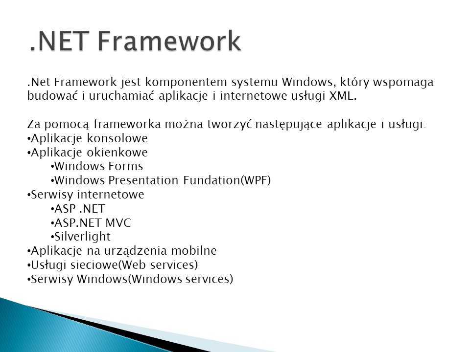 Operating System Common Language Runtime.NET Framework (Base Class Library) ADO.NET and XML ASP.NET Web Forms Web Services Mobile Internet Toolkit WindowsForms Common Language Specification C++C#VBPerlJ#… Visual Studio.NET