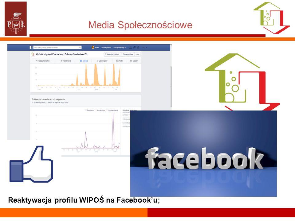 Media Społecznościowe Reaktywacja profilu WIPOŚ na Facebook'u;