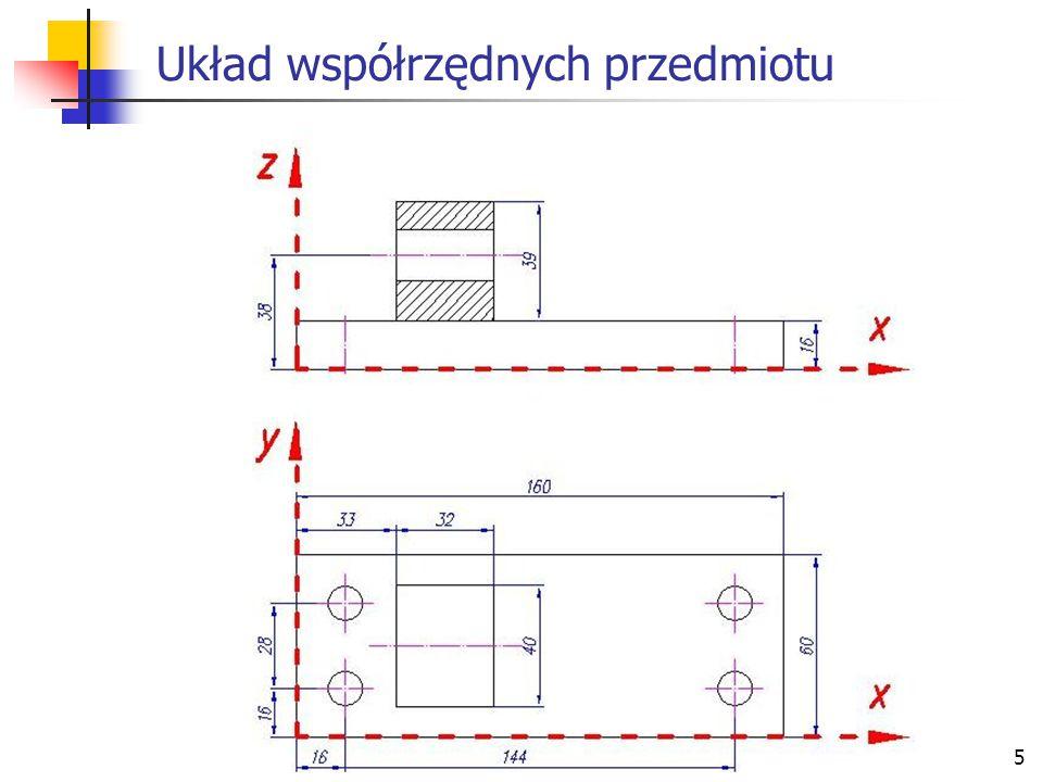 6 Układy współrzędnych maszyny i przedmiotu