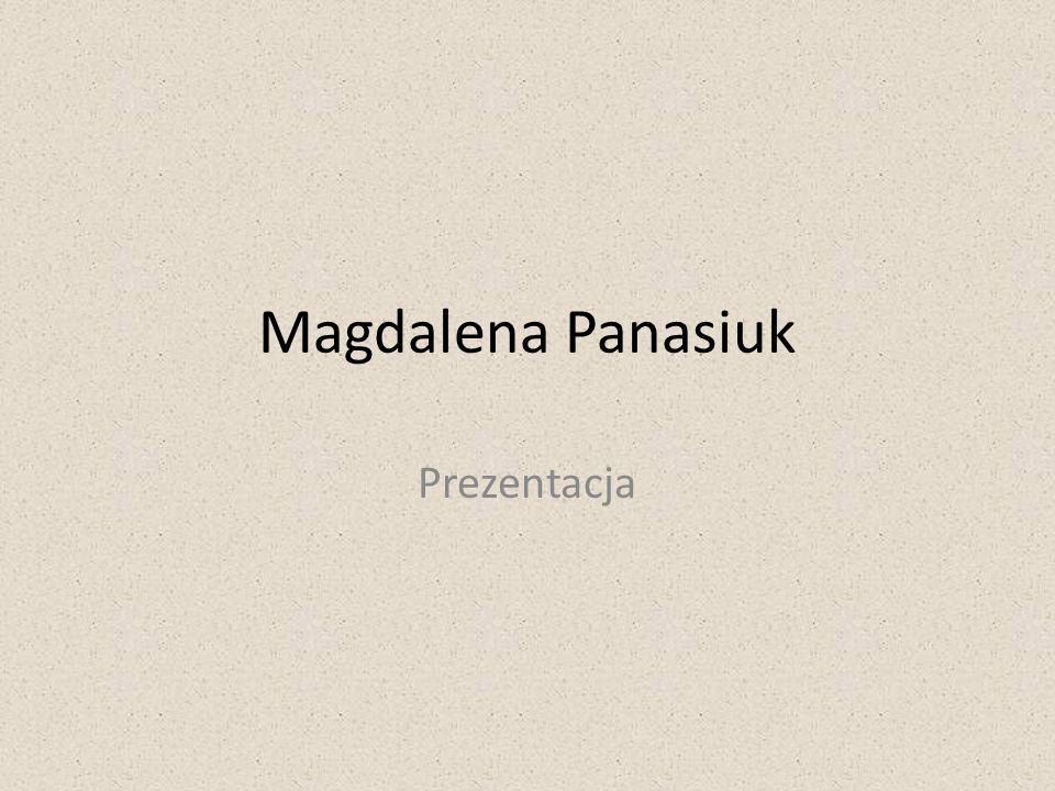 Magdalena Panasiuk Prezentacja