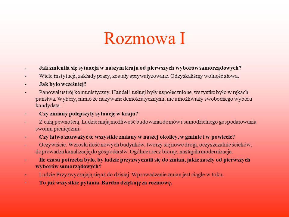 Wywiady- ciąg dalszy Kolejną osobą jest pan Mirosław Kajak.