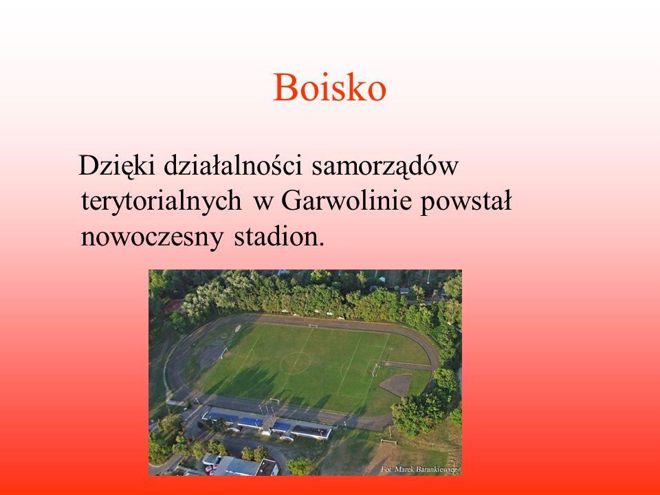 Boisko Dzięki działalności samorządów terytorialnych w Garwolinie powstał nowoczesny stadion.