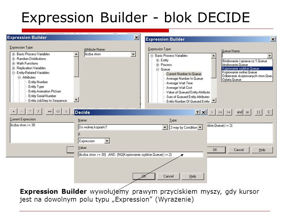 """Expression Builder - blok DECIDE Expression Builder wywołujemy prawym przyciskiem myszy, gdy kursor jest na dowolnym polu typu """"Expression"""" (Wyrażenie"""