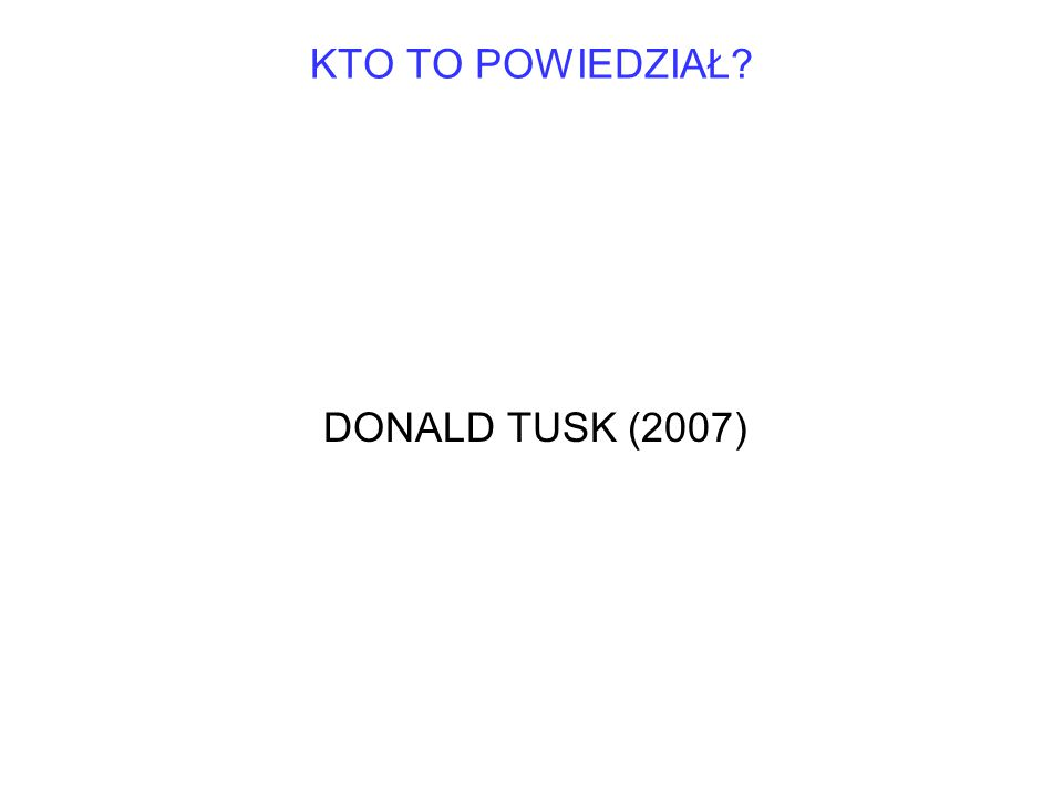DONALD TUSK (2007)