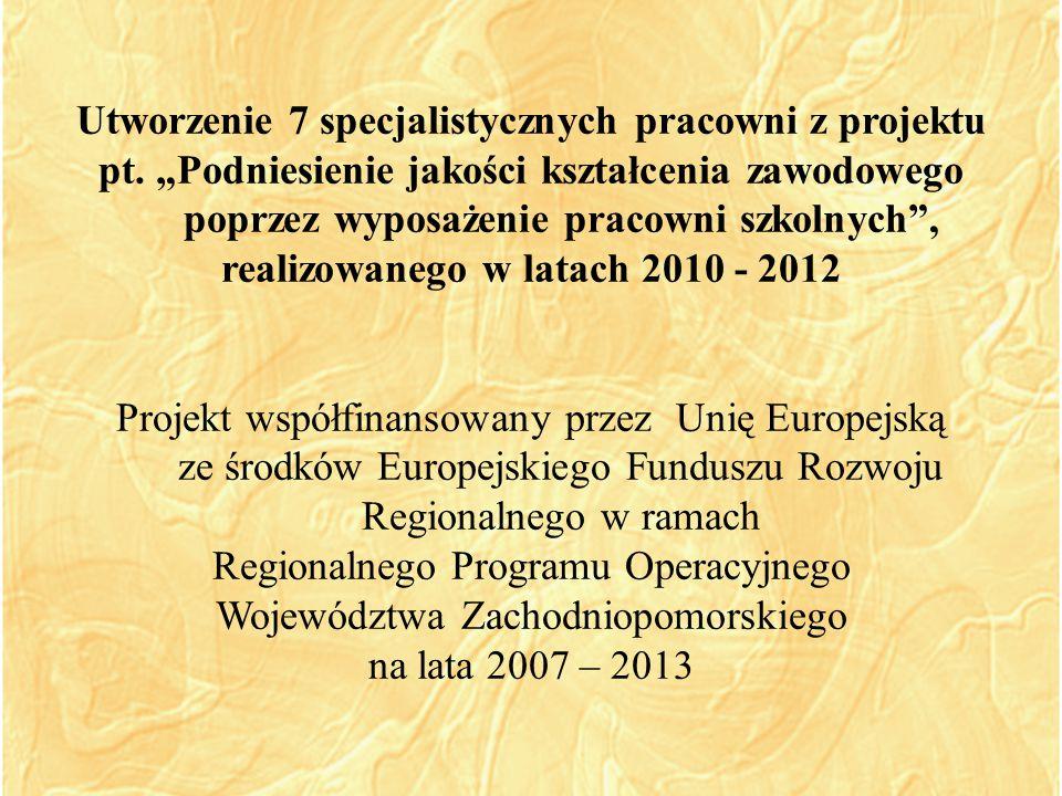 Utworzenie 7 specjalistycznych pracowni z projektu pt.