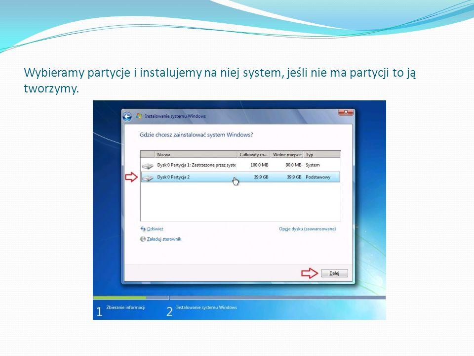 Wybieramy partycje i instalujemy na niej system, jeśli nie ma partycji to ją tworzymy.