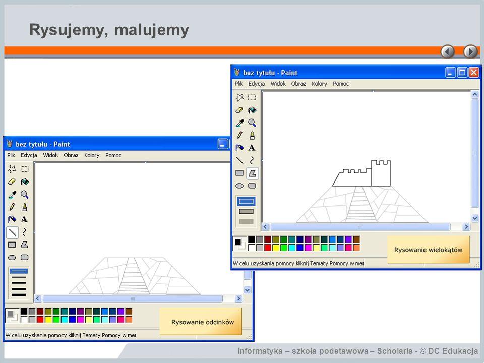 Informatyka – szkoła podstawowa – Scholaris - © DC Edukacja Rysujemy, malujemy