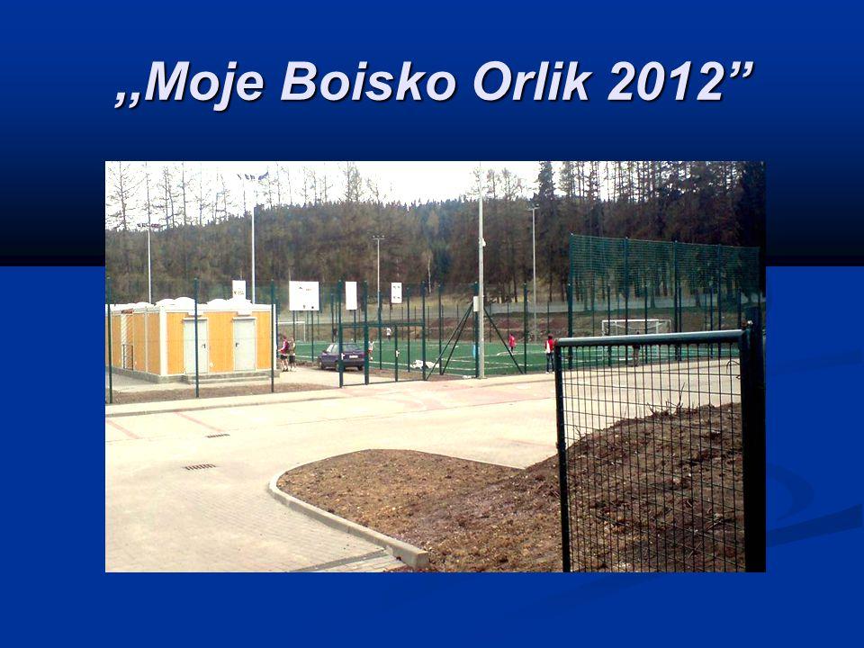 ,,Moje Boisko Orlik 2012