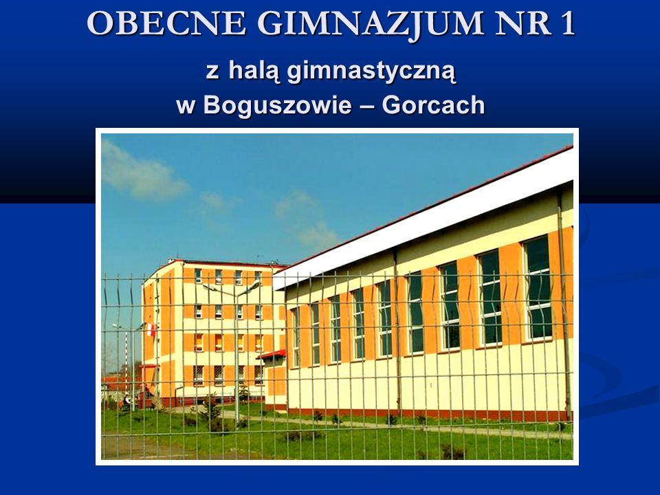 OBECNE GIMNAZJUM NR 1 z halą gimnastyczną w Boguszowie – Gorcach